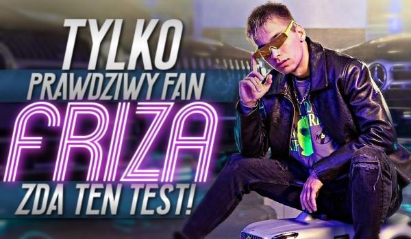 Tylko prawdziwy fan Friza zda ten test!