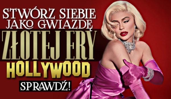 Stwórz siebie, jako gwiazdę złotej ery Hollywood: Zdrapka!