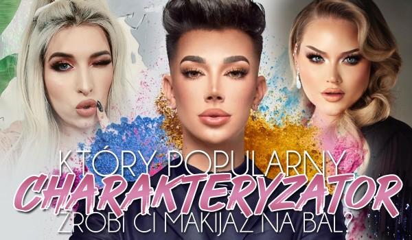 Zdrapka: Który popularny charakteryzator zrobi Ci makijaż na bal?