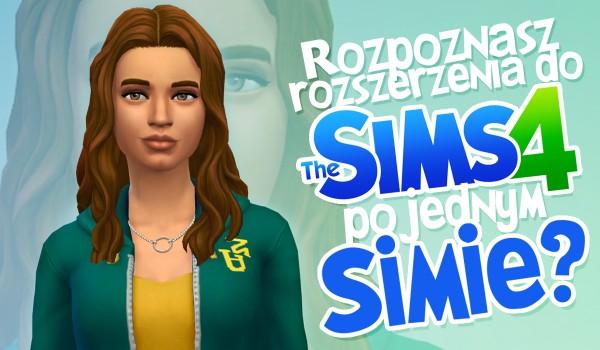 Czy rozpoznasz rozszerzenia do The Sims 4 po jednym Simie?