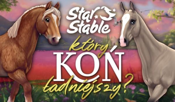 Który koń ładniejszy? – Star Stable!