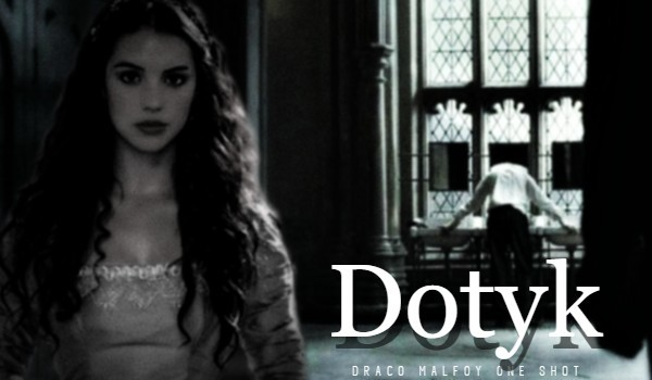 Dotyk|One Shot|