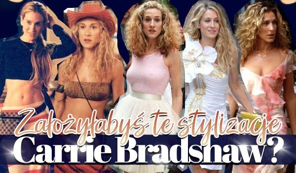 Czy założyłabyś te kreacje Carrie Bradshaw?
