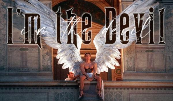 I'm the Devil – PROLOG