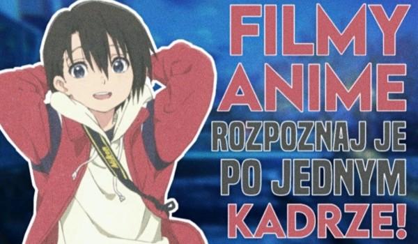 Rozpoznaj filmy anime po jednym kadrze!