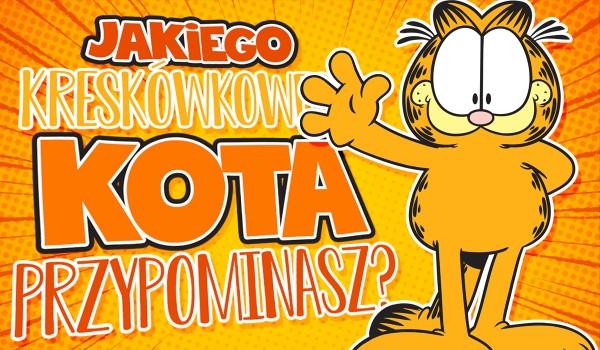 Jakiego kreskówkowego kota przypominasz?