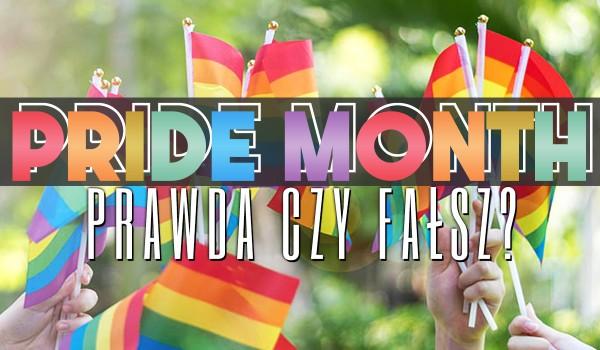 Pride Month – Prawda czy fałsz?