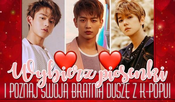 Wybierz piosenki i poznaj swoją bratnią duszę z k-popu!