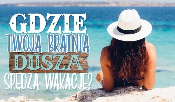 Zdrapka – Dowiedz się, gdzie Twoja bratnia dusza spędza wakacje!