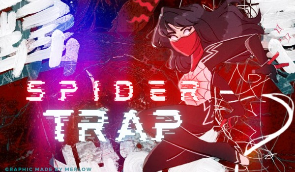— spider trap — peter parker