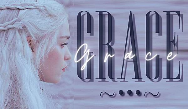 Grace •• One shot ••
