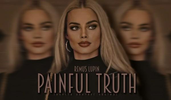 Painful Truth | Remus Lupin | Rozdział 1