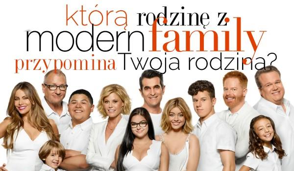 """Którą rodzinę z """"Modern Family"""" przypominasz razem ze swoją rodziną?"""