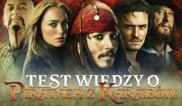 """Sprawdź swoją wiedzę o """"Piratach z Karaibów""""!"""