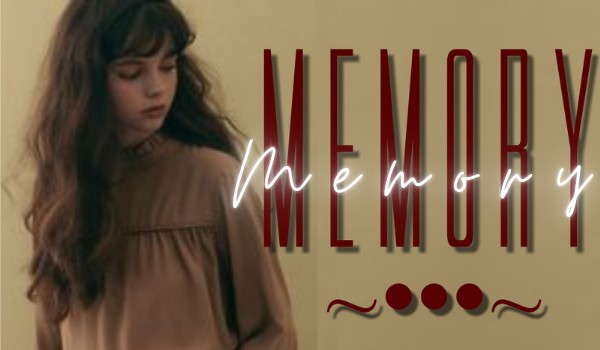 Memory •• One shot ••