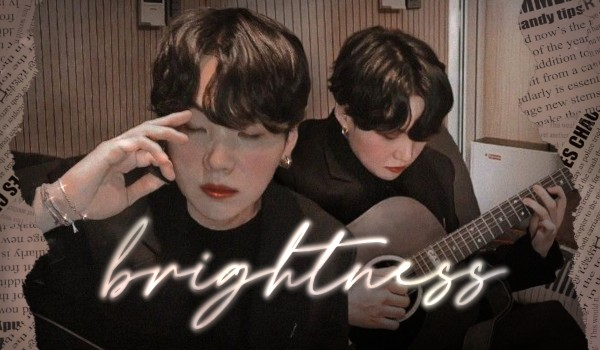 brightness [prologue]