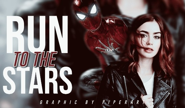 Run to the stars • Peter Parker • Prolog