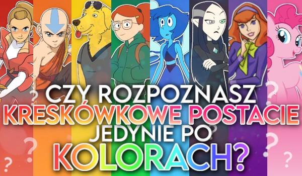 Czy rozpoznasz kreskówkowe postacie jedynie po kolorach?