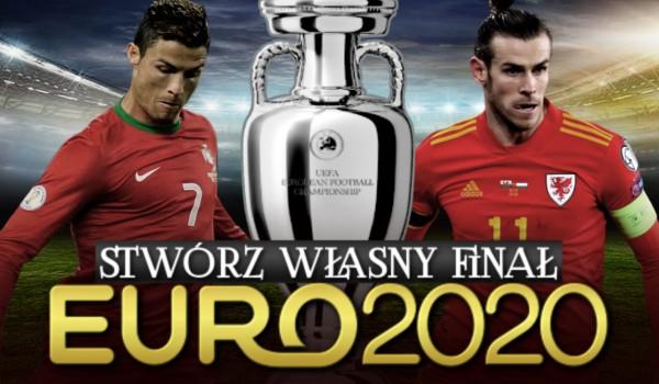 Zdrapka: Stwórz własny finał EURO 2020!