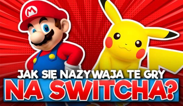 Jak się nazywa ta gra na Switcha?