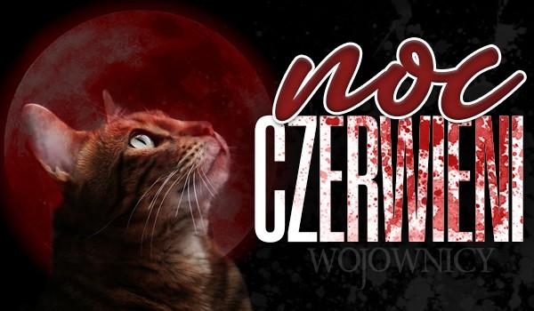 Noc Czerwieni — Prolog