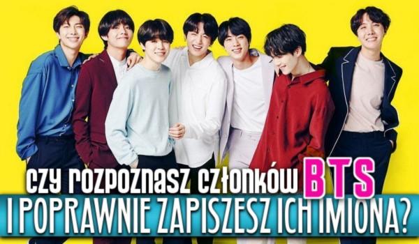 Czy rozpoznasz członków BTS i poprawnie zapiszesz ich imiona?