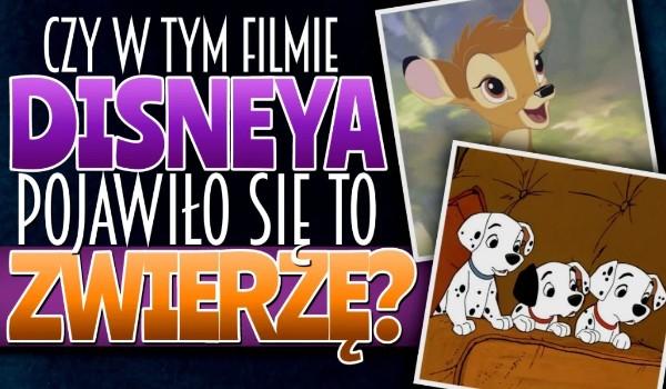 Czy w tym filmie Disneya pojawiło się to zwierzę?