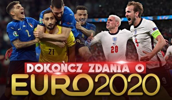 Dokończ zdania o EURO 2020!