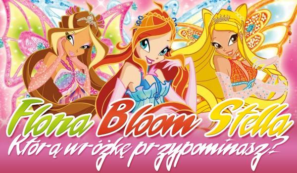 Bloom, Stella czy Flora? Którą wróżkę najbardziej przypominasz?