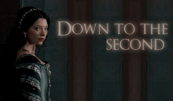 Down to the second • One Shot