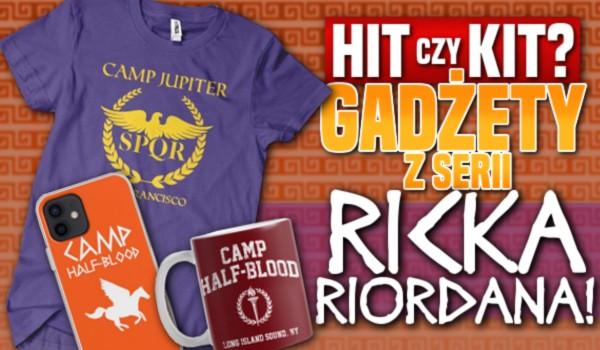 Hit czy kit? – Gadżety z serii Ricka Riordana!
