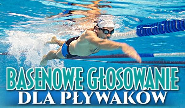 Basenowe głosowanie dla pływaków!