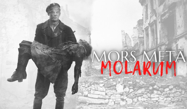 Mors Meta Molarum • One Shot