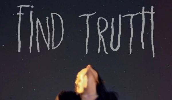 Find truth ~ One Shot