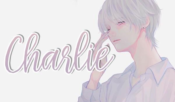 Charlie |Prolog|
