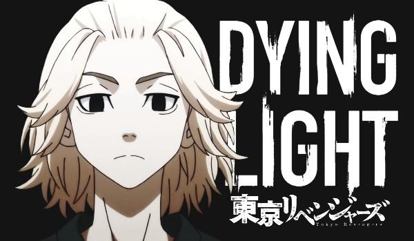 DYING LIGHT — prologue