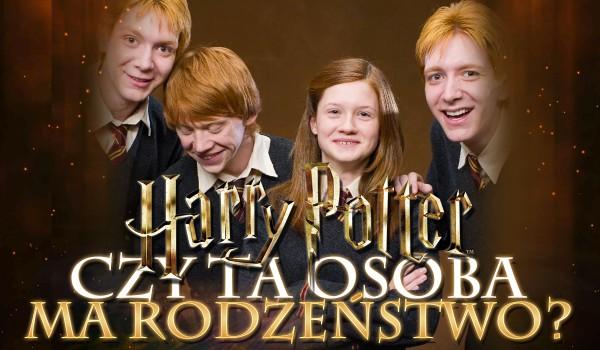 Czy ta postać ma rodzeństwo? Edycja: Harry Potter!