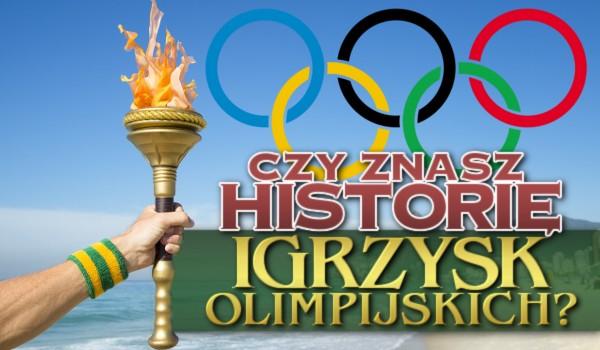 Czy znasz historię Igrzysk Olimpijskich?