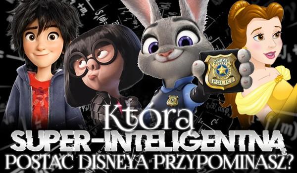 Którą super-inteligentną postać Disneya przypominasz?