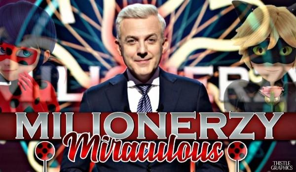 Milionerzy – Edycja Miraculous!