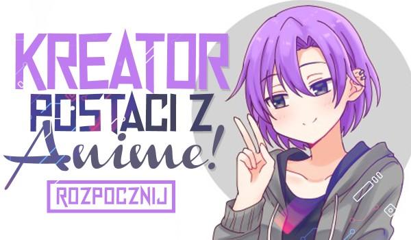 Kreator postaci z anime!