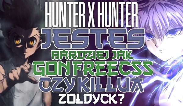 Hunter x Hunter: Jesteś bardziej jak Gon Freecss czy Killua Zoldyck?