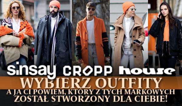 Sinsay, Cropp, House. Wybierz outfity, a ja Ci powiem, który z tych markowych sklepów odzieżowych został stworzony dla Ciebie!
