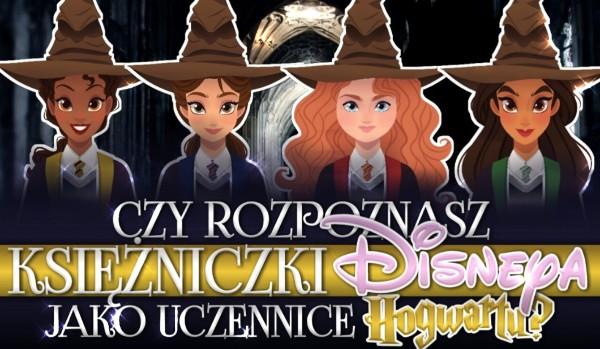Czy rozpoznasz księżniczki Disneya, jako uczennice Hogwartu?