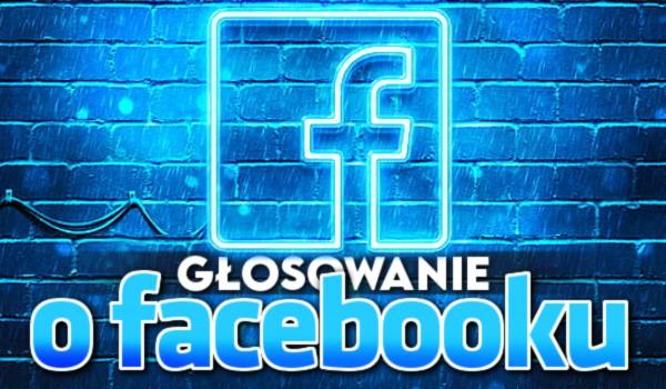 Głosowanie o Facebooku