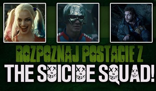 Rozpoznaj postacie z The Suicide Squad!