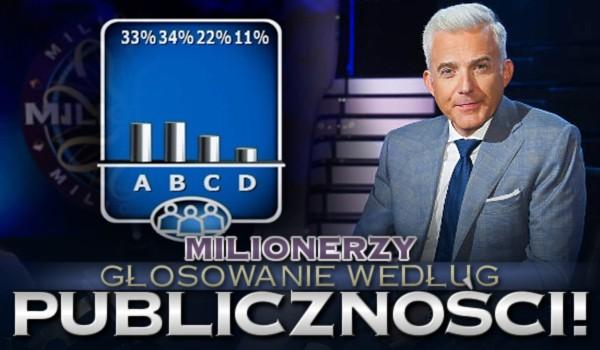 """""""Milionerzy"""" – Głosowanie według publiczności!"""
