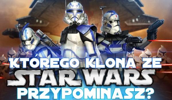Którego klona ze Star Wars przypominasz?