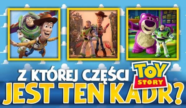 Z której części Toy Story jest ten kadr?