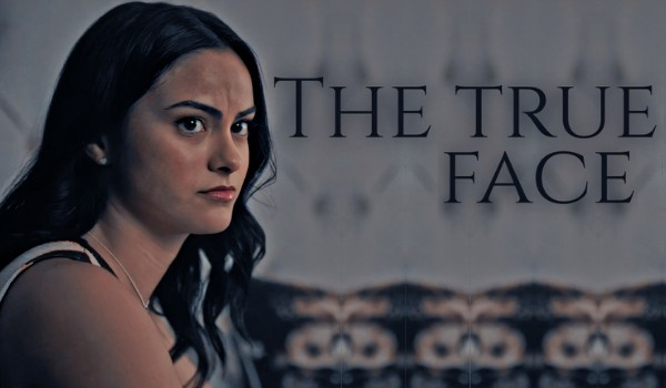 The true face • One Shot